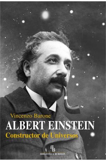 Albert Einstein. Constructor de Universos.
