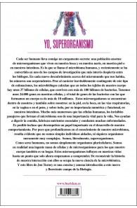 Yo, superorganismo. Aprendiendo a amar a nuestro ecosistema interior.