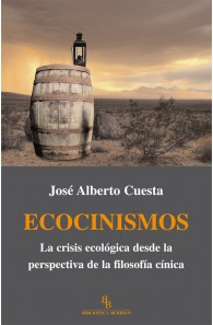 Ecocinismos. La crisis...